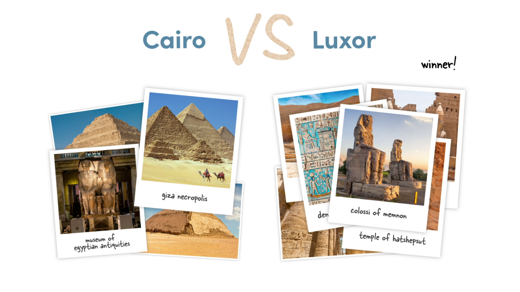 The ruins in Cairo vs the ruins in Luxor